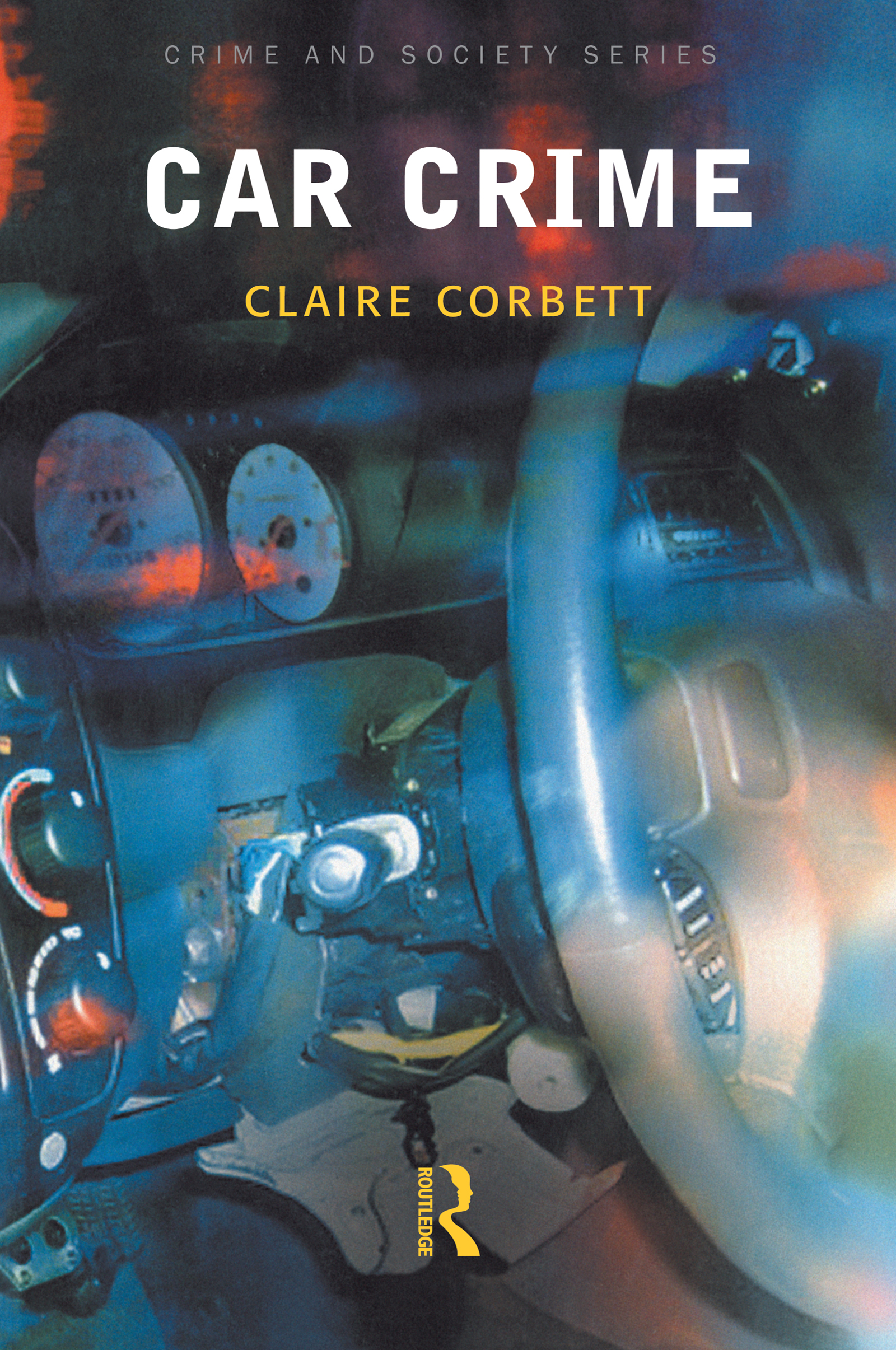 Car Crime: 1st Edition (Paperback) book cover