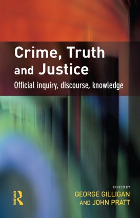 Crime, Truth and Justice (Hardback) book cover