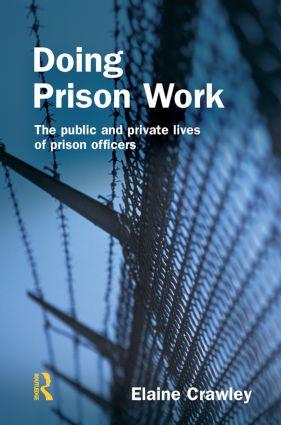 Doing Prison Work: 1st Edition (Hardback) book cover