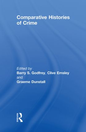 Comparative Histories of Crime: 1st Edition (Hardback) book cover