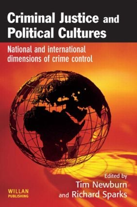 Criminal Justice and Political Cultures: 1st Edition (Paperback) book cover