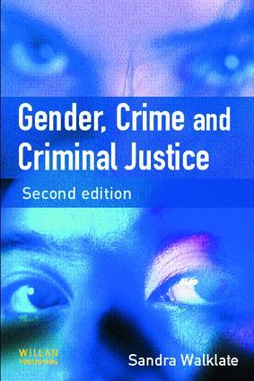 Gender, Crime and Criminal Justice