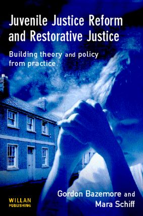 Juvenile Justice Reform and Restorative Justice book cover
