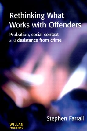 Rethinking What Works with Offenders: 1st Edition (Paperback) book cover