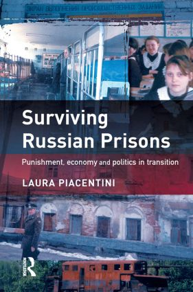 Surviving Russian Prisons: 1st Edition (Hardback) book cover