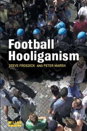Football Hooliganism: 1st Edition (Paperback) book cover