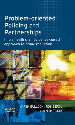 Problem-oriented Policing and Partnerships: 1st Edition (Hardback) book cover