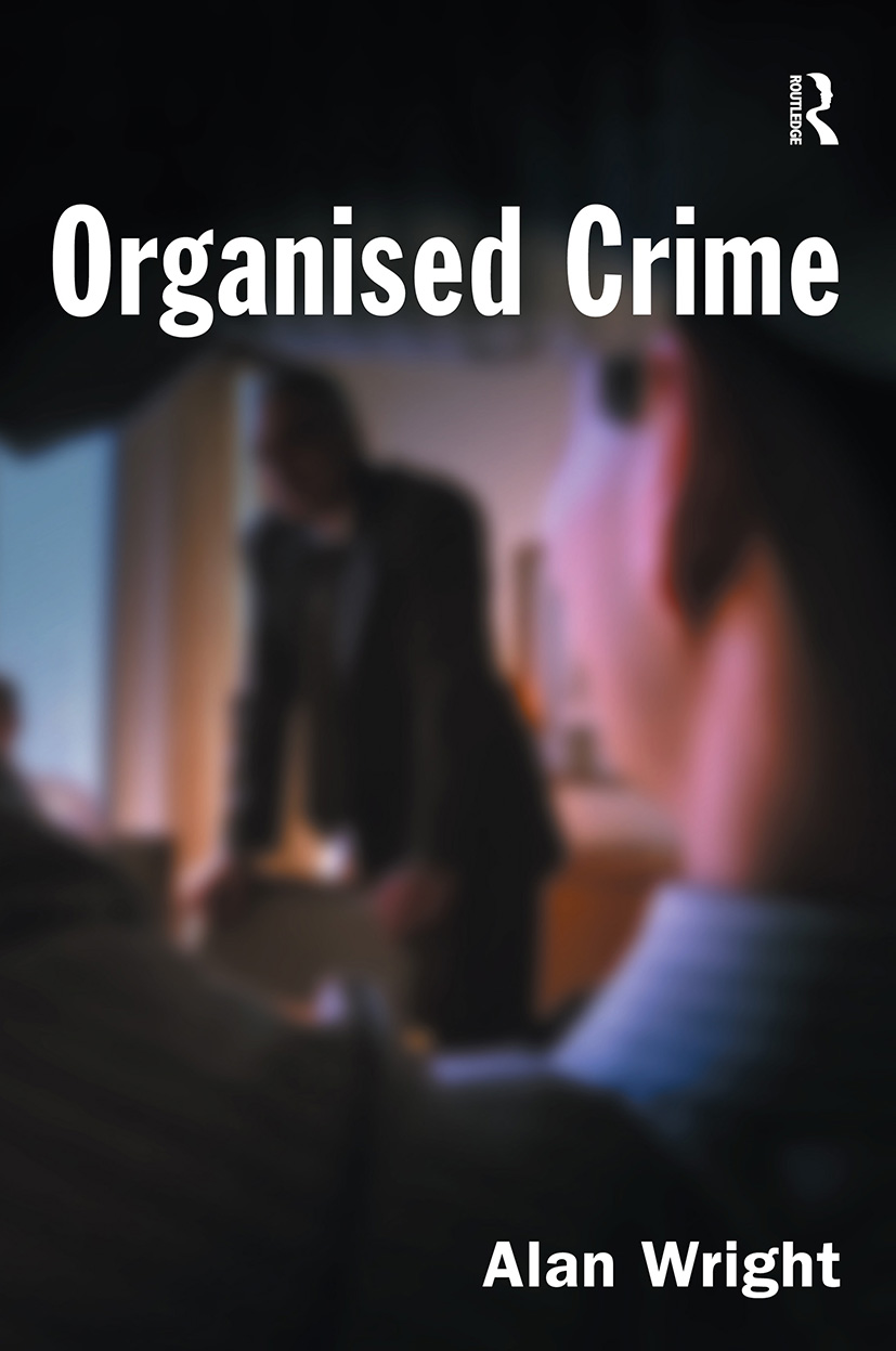 Organised Crime: 1st Edition (Paperback) book cover