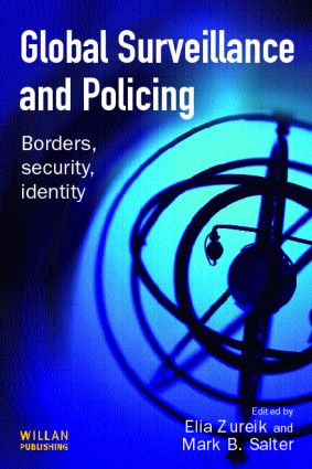 Global Surveillance and Policing: 1st Edition (Paperback) book cover
