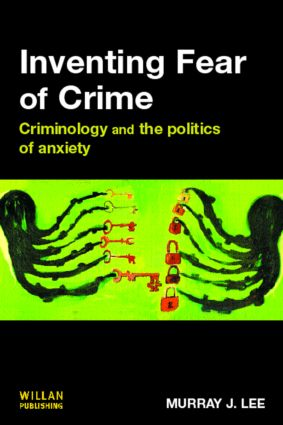 Inventing Fear of Crime: 1st Edition (Paperback) book cover