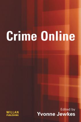 Constructing crime: stalking, celebrity, 'cyber' and media