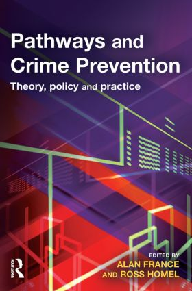 Pathways and Crime Prevention: 1st Edition (Paperback) book cover