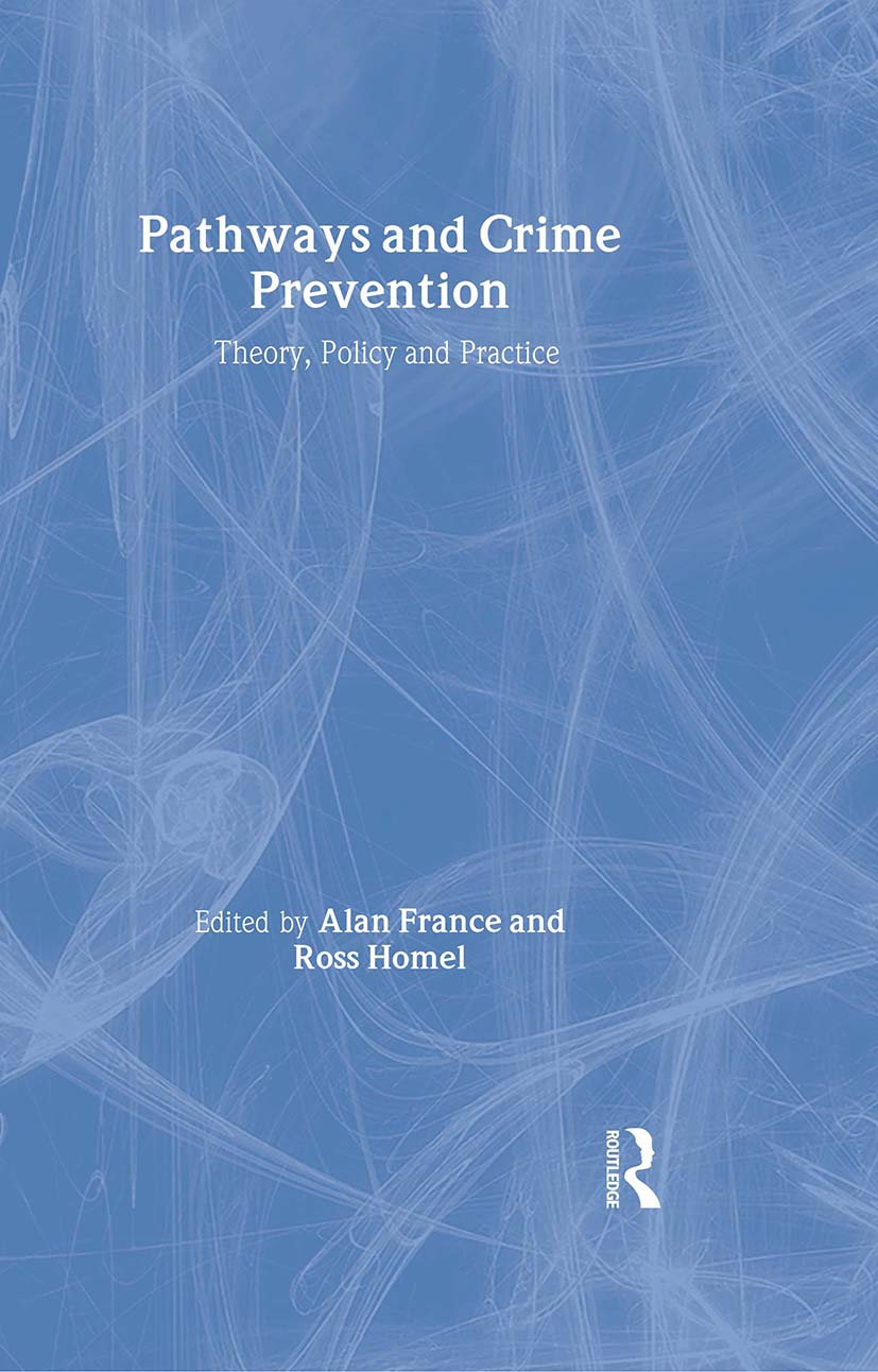 Pathways and Crime Prevention: 1st Edition (Hardback) book cover