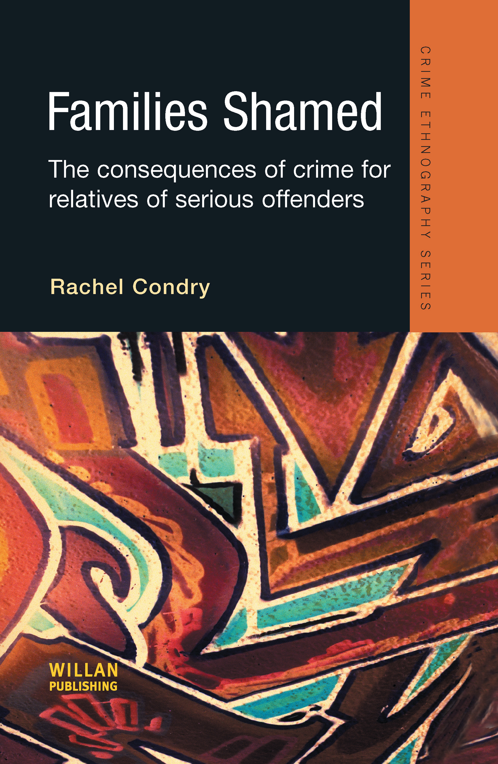 Families Shamed: The Consequences of Crime for Relatives of Serious Offenders book cover