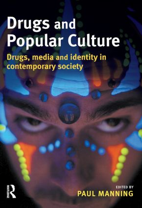 Drugs and Popular Culture (Paperback) book cover