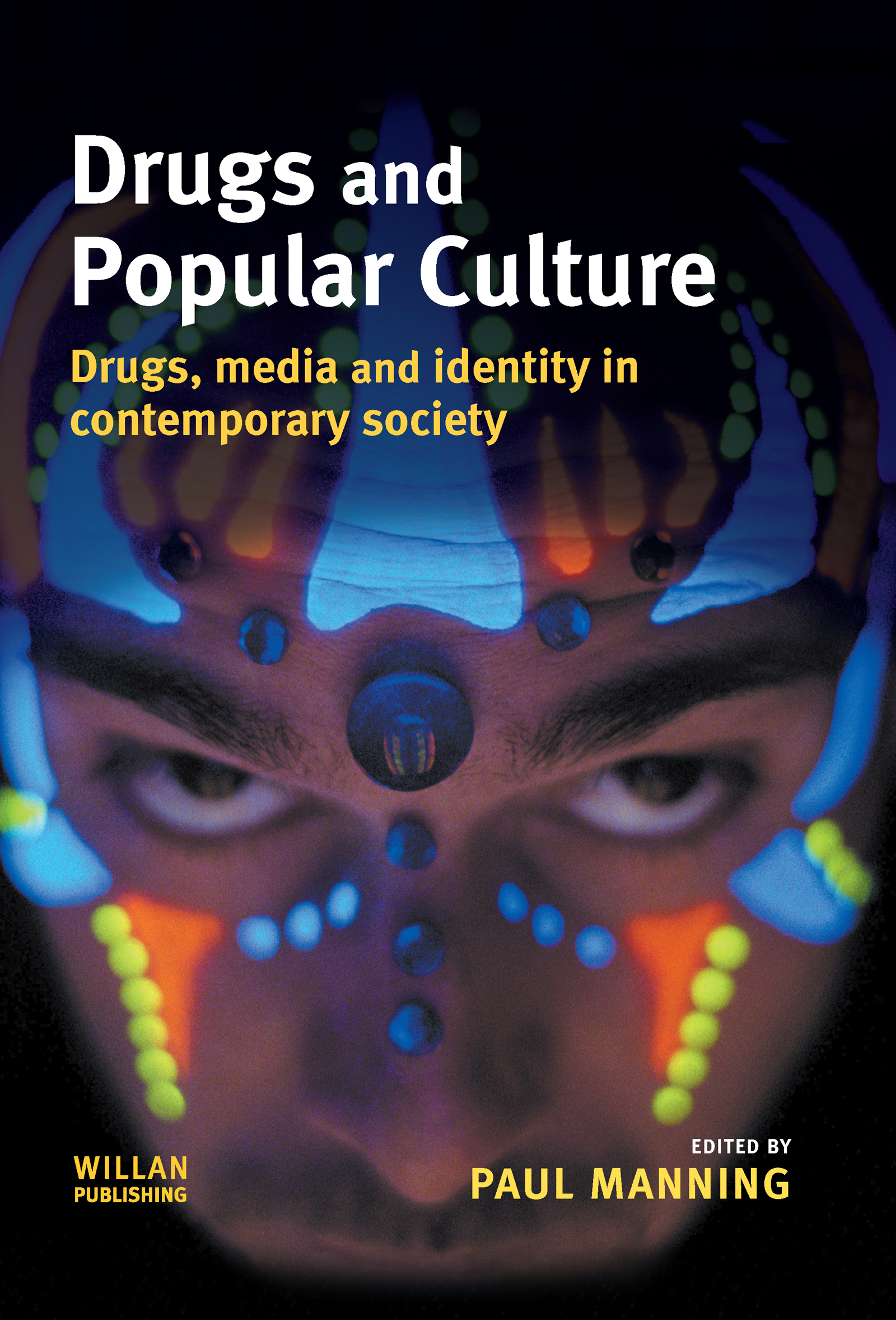 Drugs and Popular Culture: 1st Edition (Hardback) book cover