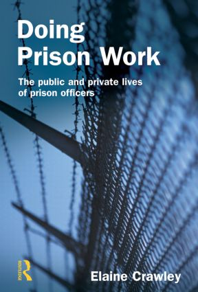 Doing Prison Work: 1st Edition (Paperback) book cover