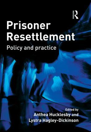 Prisoner Resettlement: 1st Edition (Hardback) book cover