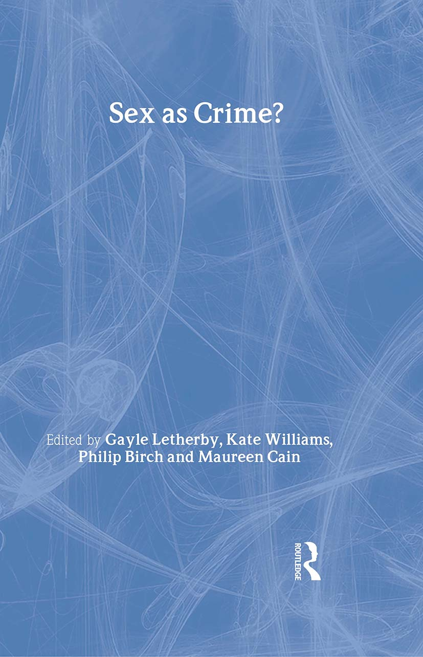 Sex as Crime? (Hardback) book cover
