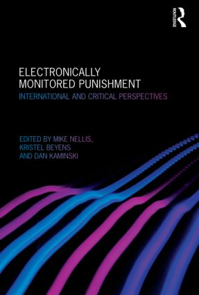 Electronically Monitored Punishment: International and Critical Perspectives (Hardback) book cover