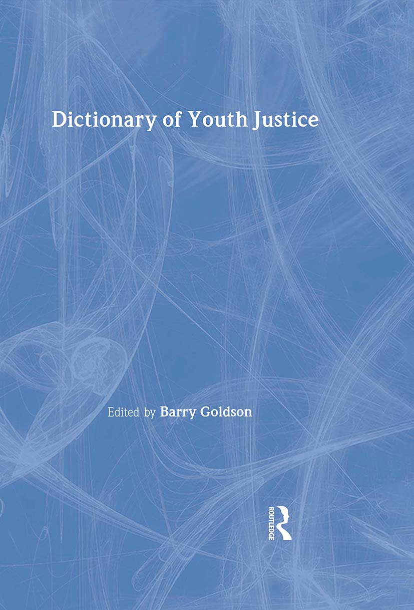 Dictionary of Youth Justice: 1st Edition (Hardback) book cover