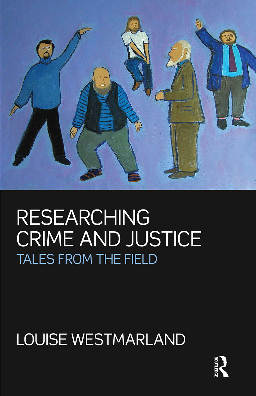 Researching Crime and Justice: Tales from the Field, 1st Edition (Paperback) book cover