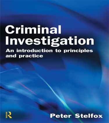 Criminal Investigation: An Introduction to Principles and Practice, 1st Edition (Paperback) book cover