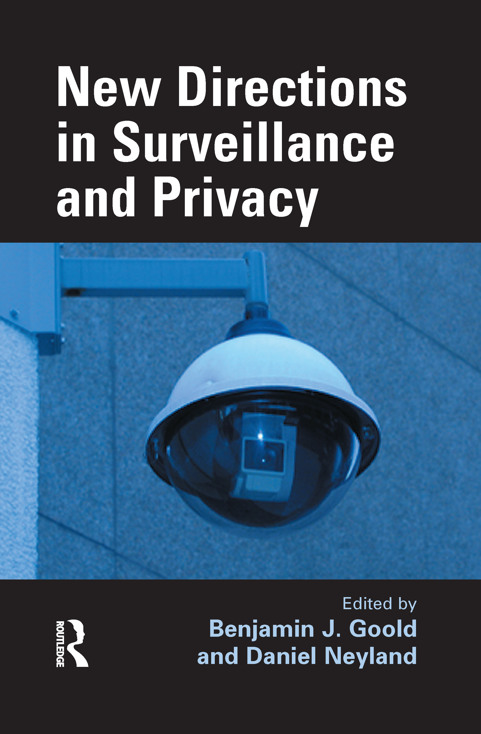 New Directions in Surveillance and Privacy (Hardback) book cover