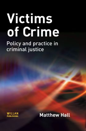 Victims of Crime: 1st Edition (Hardback) book cover