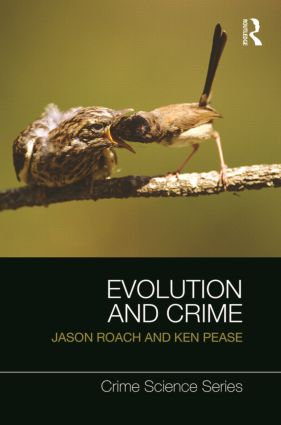 Evolution and Crime: 1st Edition (Paperback) book cover