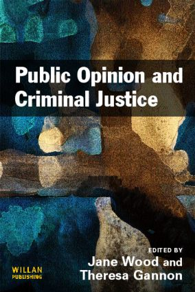 Public Opinion and Criminal Justice: Context, Practice and Values (Paperback) book cover