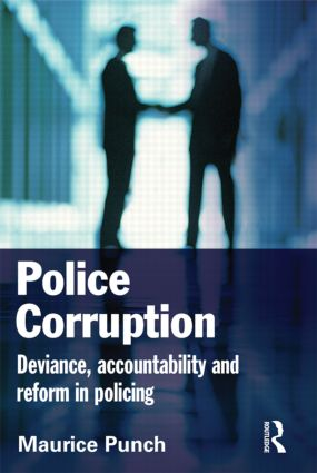 Police Corruption: Exploring Police Deviance and Crime, 1st Edition (e-Book) book cover