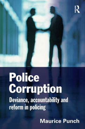 Police Corruption: Exploring Police Deviance and Crime, 1st Edition (Hardback) book cover