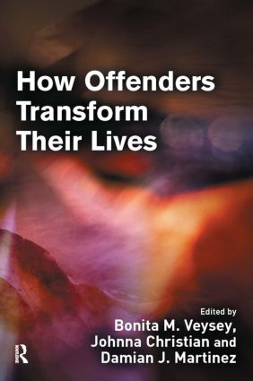 How Offenders Transform Their Lives: 1st Edition (Paperback) book cover