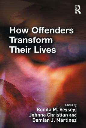 How Offenders Transform Their Lives