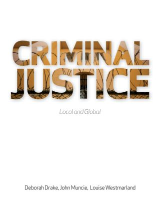 Criminal Justice: Local and Global (Hardback) book cover