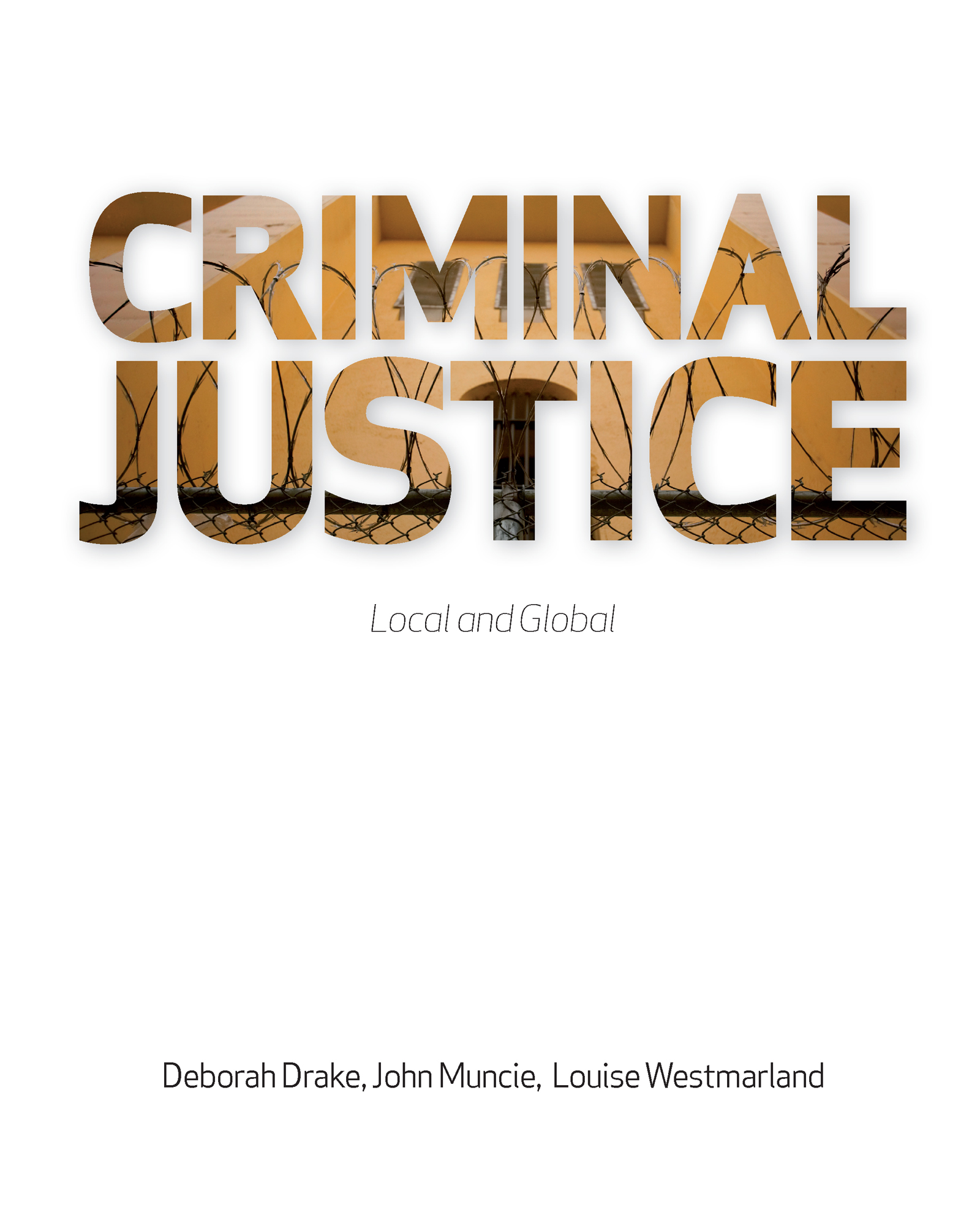 Criminal Justice: Local and Global, 1st Edition (Paperback) book cover