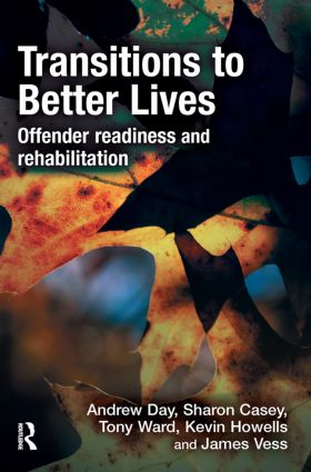 Transitions to Better Lives: Offender Readiness and Rehabilitation, 1st Edition (Paperback) book cover