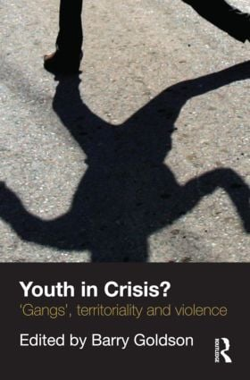 Youth in Crisis?: 'Gangs', Territoriality and Violence (Paperback) book cover