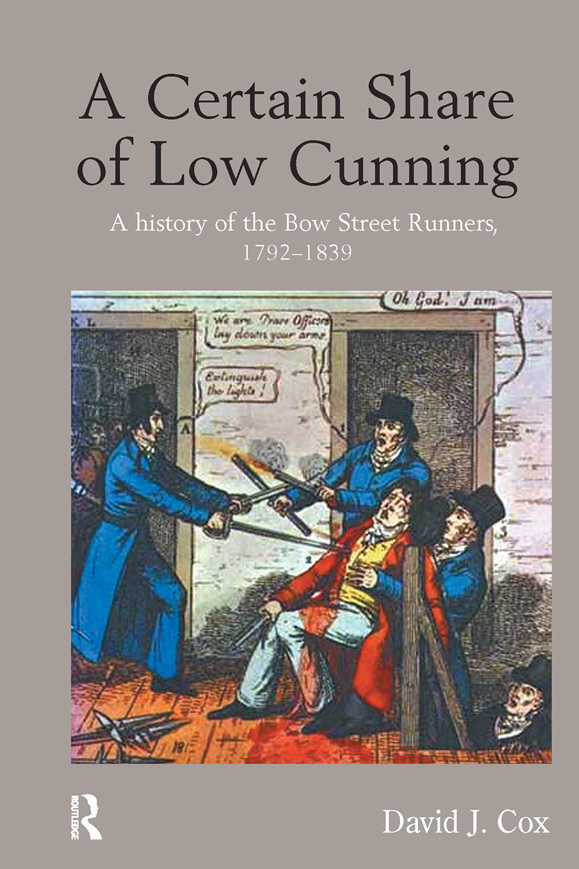 A Certain Share of Low Cunning: A History of the Bow Street Runners, 1792-1839 book cover
