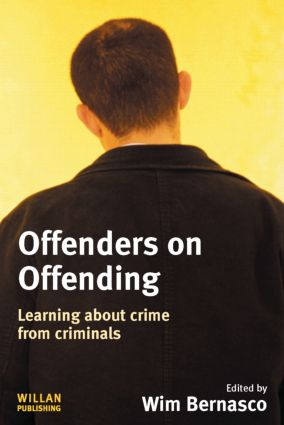 Offenders on Offending: Learning about Crime from Criminals (Paperback) book cover