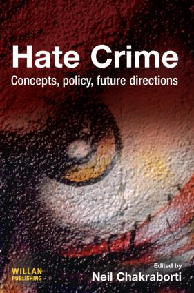 Hate Crime: Concepts, Policy, Future Directions, 1st Edition (Paperback) book cover