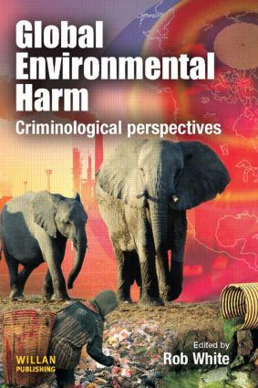 Global Environmental Harm: Criminological Perspectives (Paperback) book cover