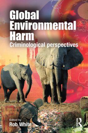 Global Environmental Harm: Criminological Perspectives (Hardback) book cover
