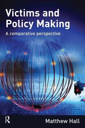 Victims and Policy-Making: A Comparative Perspective (Paperback) book cover