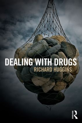 Dealing With Drugs: Strategy, Policy and Practice book cover