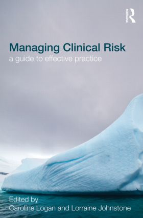 Managing Clinical Risk: A Guide to Effective Practice book cover