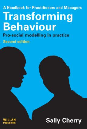 Transforming Behaviour: Pro-social Modelling in Practice, 2nd Edition (Paperback) book cover