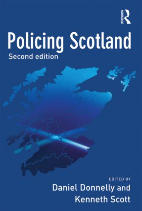 Policing Scotland: 2nd Edition (Paperback) book cover
