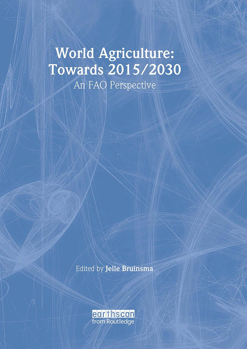World Agriculture: Towards 2015/2030: An FAO Study book cover